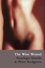The Wise Wound