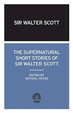 The Supernatural Short Stories of Walter Scott af Walter Scott