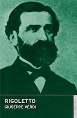 Rigoletto af Nicholas John, Giuseppe Verdi, James Fenton