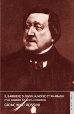 Il Barbiere Di Siviglia, E Moise Et Pharaon af E J Dent, Gioacchino Rossini, Nicholas John