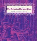 The Victorian Working Class af R. W. Wainwright, P. E. Razzell