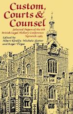 Custom, Courts, and Counsel (Journal of Legal History, nr. 5)