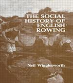 The Social History of English Rowing