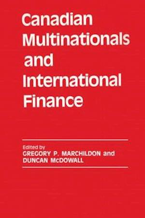 Canadian Multinationals and International Finance