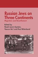 Russian Jews on Three Continents (Cummings Center Paperback, nr. 6)