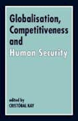 Globalisaton, Competitiveness and Human Security