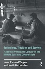 Technology, Tradition and Survival (History and Society in the Islamic World Paperback)