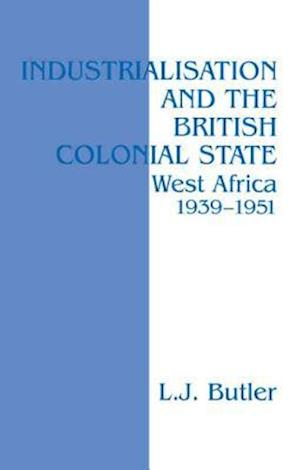 Industrialisation and the British Colonial State