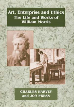 Art, Enterprise and Ethics: Essays on the Life and Work of William Morris