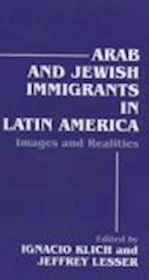 Arab and Jewish Immigrants in Latin America