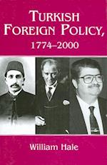 Turkish Foreign Policy, 1774-2000
