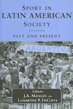 Sport in Latin American Society (SPORT IN THE GLOBAL SOCIETY)