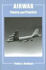 Airwar (Cass Series--Studies in Air Power, nr. 14)