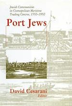 Port Jews (Parkes-Wiener Series on Jewish Studies)