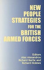 New People Strategies for the British Armed Forces (Cranfield Defence Management Series, nr. 2)