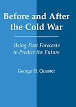 Before and After the Cold War (World History Series)
