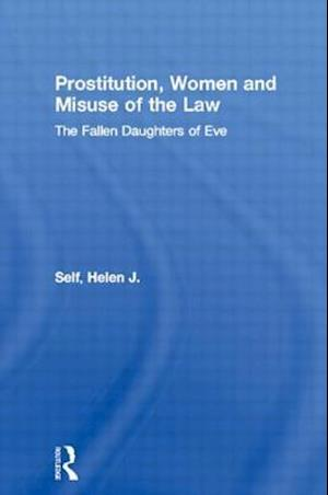 Prostitution, Women and Misuse of the Law