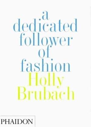 A Dedicated Follower of Fashion