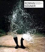 Roman Signer (Contemporary Artists (Phaidon))