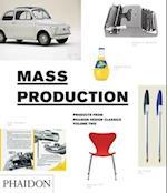 Mass Production af Editors of Phaidon Press