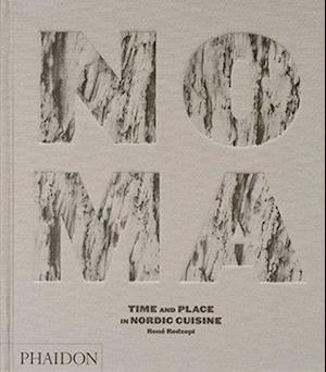 Noma - Time and Place in Nordic Cuisine (HB)