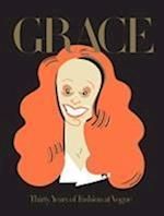 Grace: Thirty Years of Fashion at Vogue af Grace Coddington