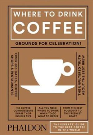 Bog hardback Where to Drink Coffee af Avidan Ross