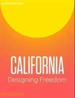 Bog, paperback California: Designing Freedom af Justin Mcguirk