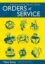 Producing Your Own Orders of Service (Common Worship: Services and Prayers for the Church of England)