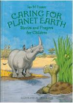 Caring for Planet Earth (Stories and Prayers for Children)