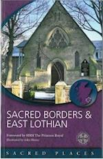 Sacred Borders and East Lothian (Sacred Places)