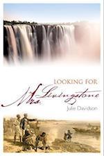 Looking for Mrs Livingstone