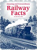 Amazing & Extraordinary Railway Facts af Julian Holland