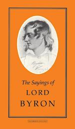 The Sayings of Byron af George Gordon Byron, Stoddard Martin