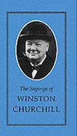 The Sayings of Winston Churchill af J Sutcliffe, J L Lane, Winston S Churchill