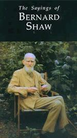 The Sayings of George Bernard Shaw af Joseph Spence, George Bernard Shaw
