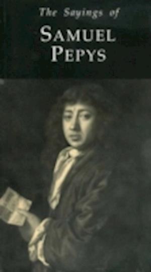 Bog, paperback The Sayings of Samuel Pepys af Richard Ollard, Samuel Pepys