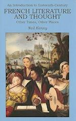 An Introduction to 16th-century French Literature and Thought af Nicholas Hammond, Neil Kenny