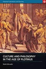 Culture and Philosophy in the Age of Plotinus af Mark Edwards