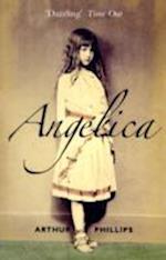Angelica af Arthur Phillips