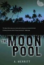 The Moon Pool af Abraham Merritt