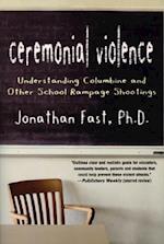 Ceremonial Violence
