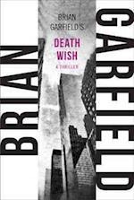 Death Wish af Brian Garfield