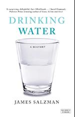 Drinking Water: A History af James Salzman