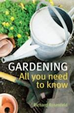 Gardening: All You Need to Know