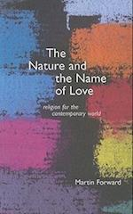 The Nature and Name of Love
