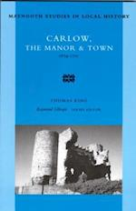 Carlow, the Manor and Town (Maynooth Studies in Local History, nr. 12)