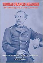 Thomas Francis Meagher af John M. Hearne, Rory T. Cornish
