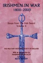 Irishmen in War 1800-2000 (Essays from the Irish Sword)