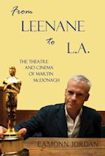 From Leenane to L.A.